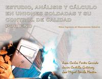 Libro Estudio, Análisis y Cálculo en uniones soldadas y su control de calidad por end